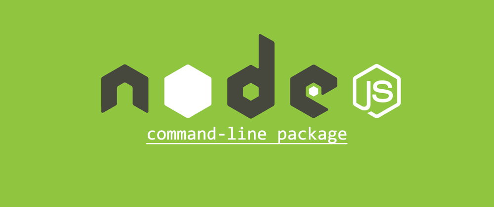Cover image for Creating a Node.js command-line package
