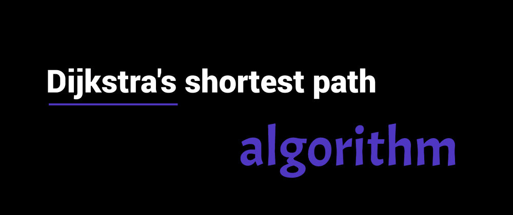 Cover image for Dijkstra's shortest path algorithm