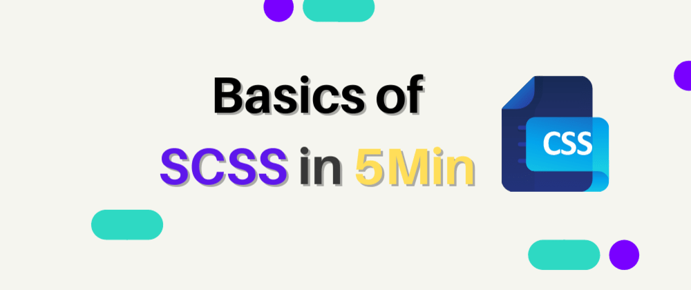 Cover image for Learning SCSS in 5 Minutes?