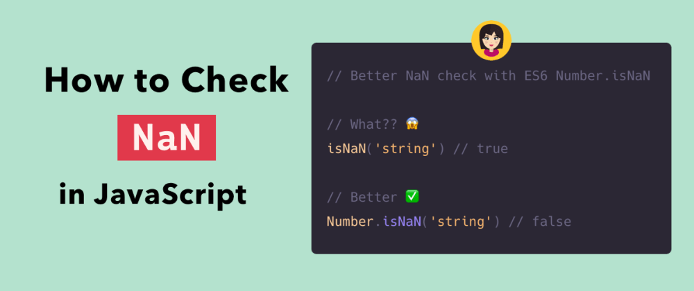 Cover image for How to Check NaN in JavaScript