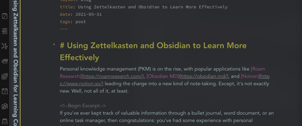 Cover image for Using Zettelkasten and Obsidian to Learn More Effectively