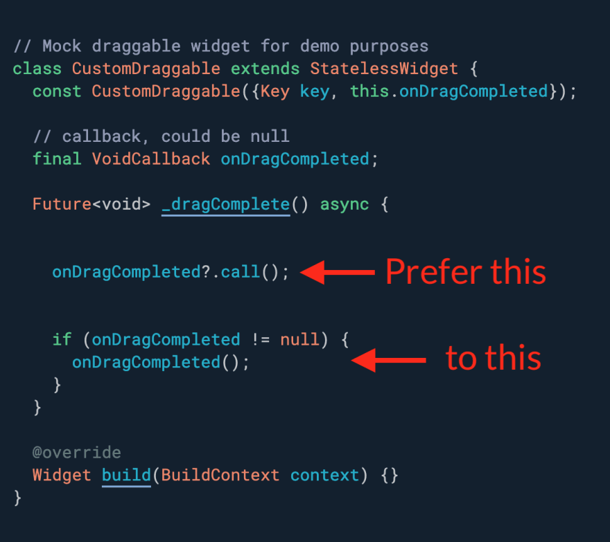 """Need to invoke a callback but only if it's not null? Use the """"?.call()"""" syntax."""
