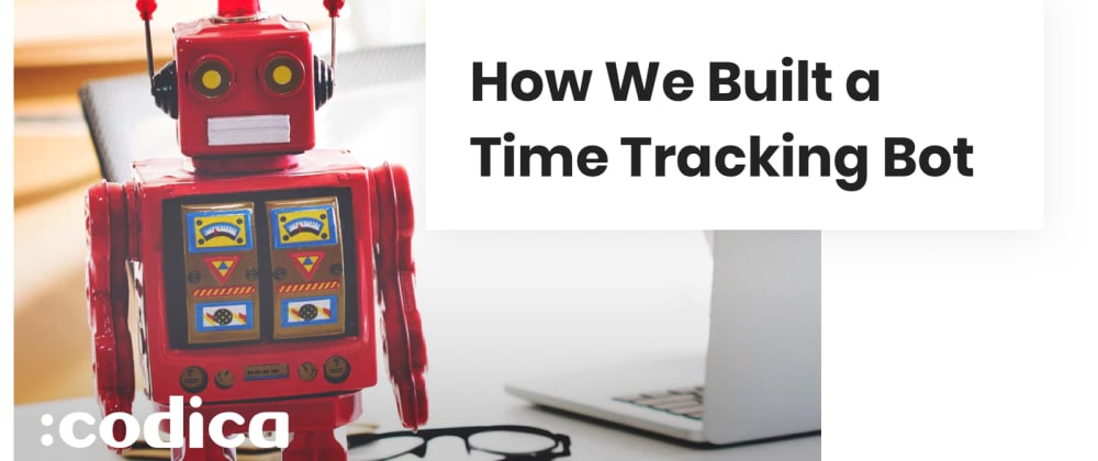Cover image for How We Built a Slack Bot for Time Tracking with Ruby on Rails and Vue.js