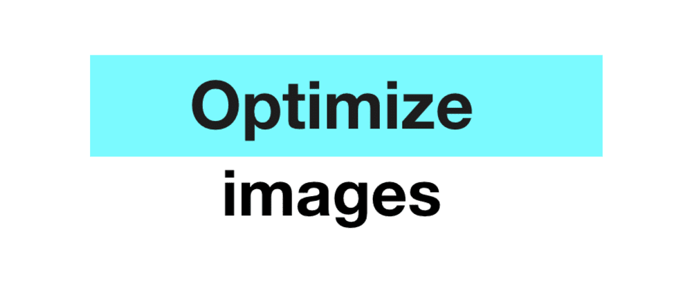 Cover image for Optimize images for website