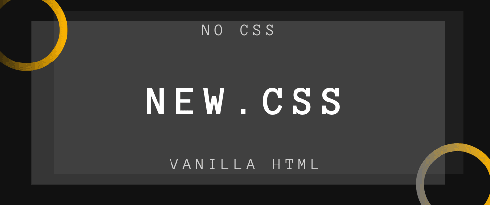 Cover image for Style your next blog with vanilla HTML. No CSS. 😵