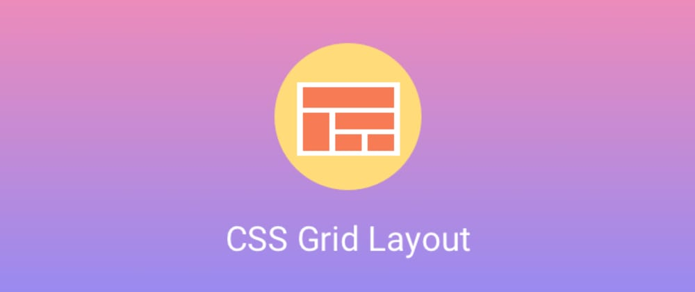 Cover image for CSS Grid Layout