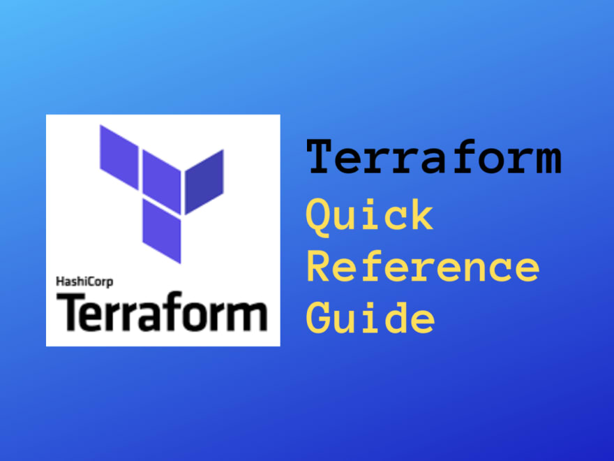 Terraform Quick Reference Guide