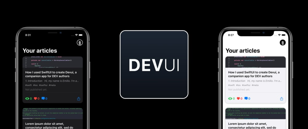Cover image for How I used SwiftUI to create Devui, a companion app for DEV authors