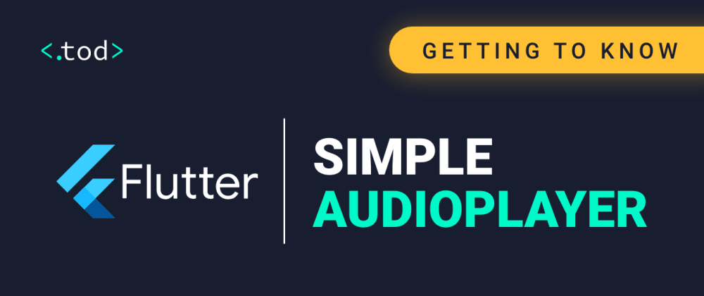 Cover image for Getting to know Flutter: Simple audioplayer
