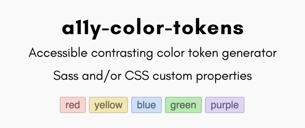 Cover image for Generate Accessible UI Colors with a11y-color-tokens