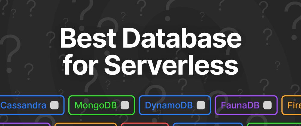 Cover image for Best Databases for Serverless
