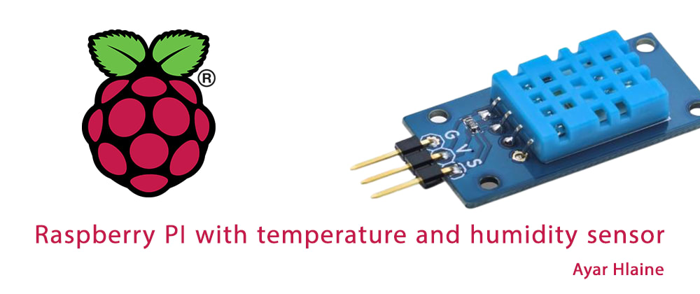 Cover image for Raspberry PI with temperature and humidity sensor