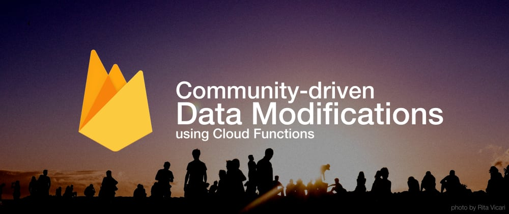 Cover image for Community-driven data modifications using Cloud Functions