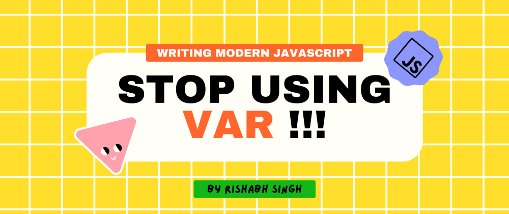 Cover Image for Stop using var for declaring variables !!!