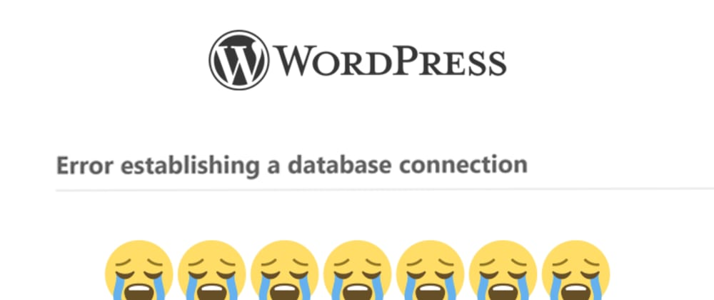 """Cover image for How to fix WordPress """"Error establishing a database connection"""""""