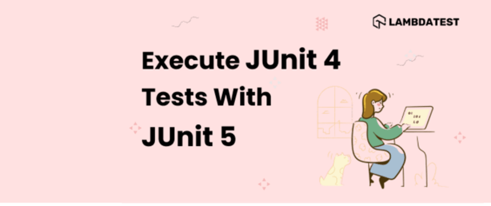 Cover image for How to execute JUnit 4 tests with JUnit 5 [Tutorial]
