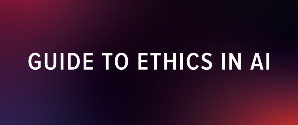 Cover image for Ethics in Artificial Intelligence: From A to Z