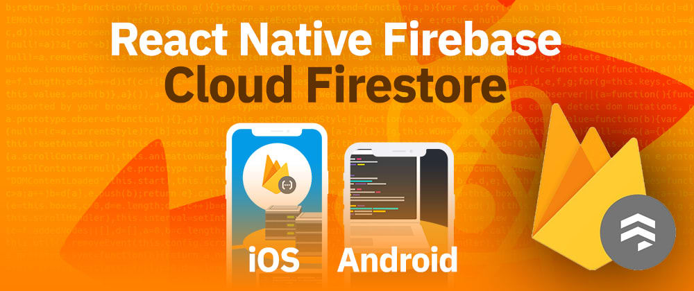 Cover image for React Native Firebase Firestore | Cloud Firestore Database