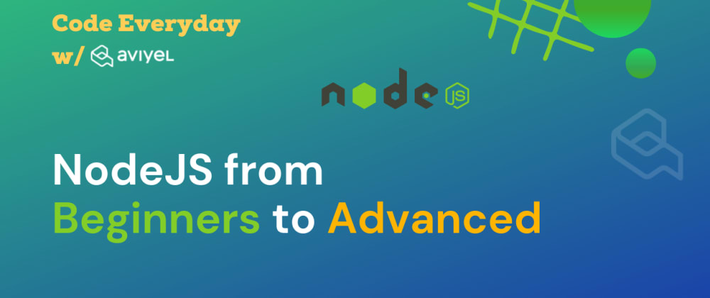 Cover Image for Node.js from Beginners to Advance