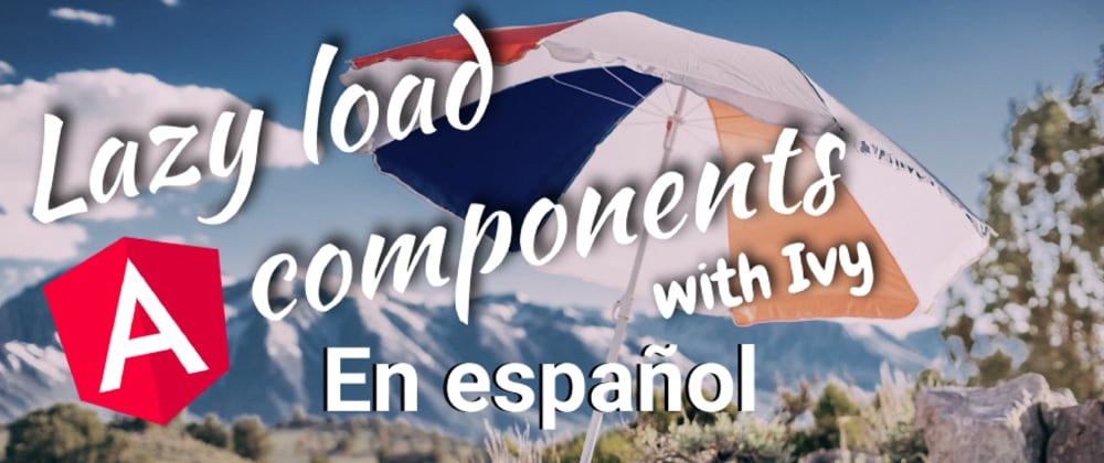 Cover image for Usar Lazy load en componentes Angular
