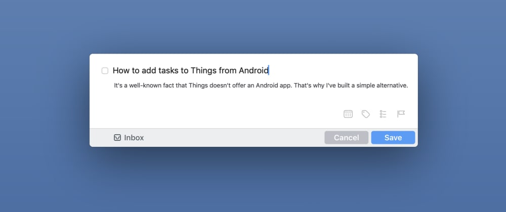 Cover image for How to add tasks to Things from Android