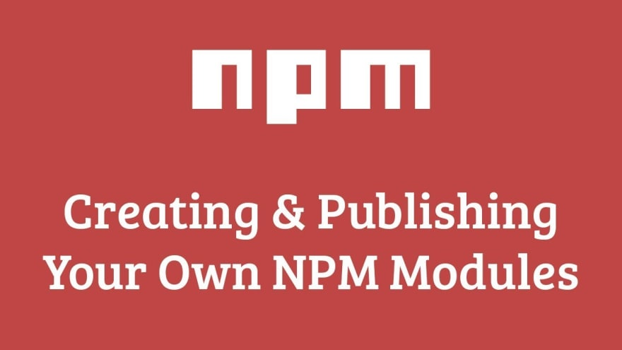 Publish your own NPM package