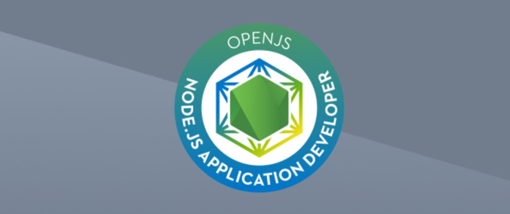 Cover image for Node.js Certification: My Experience and Advice