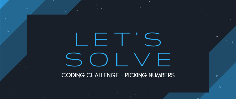 Cover image for Let's Solve: Code Challenge - Picking Numbers