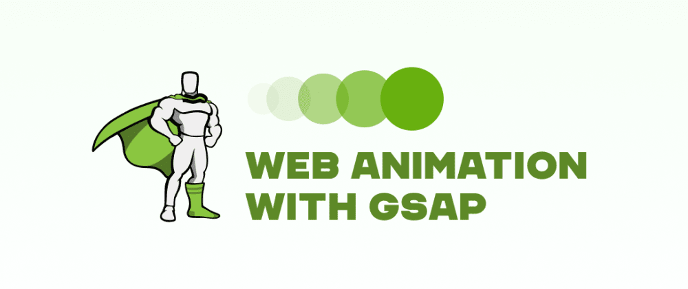 Cover image for Web Animation With GSAP