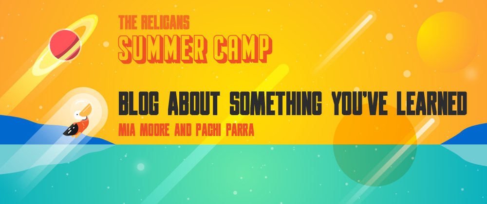 Cover image for Relicans Summer Camp Week 3: Writing