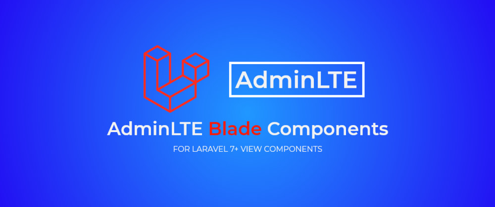 Cover image for Using AdminLTE Blade Components in Laravel