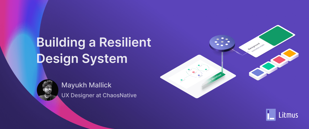 Cover image for Building a Resilient Design System