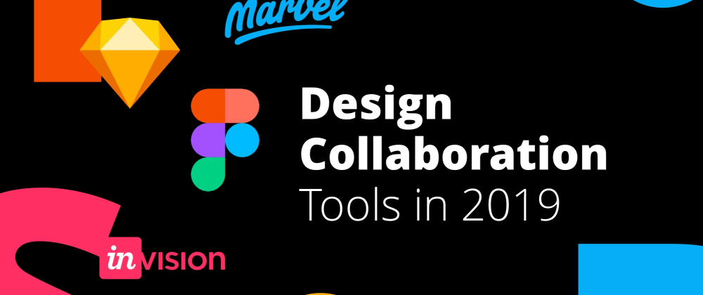 Cover image for Design Collaboration Tools in 2019