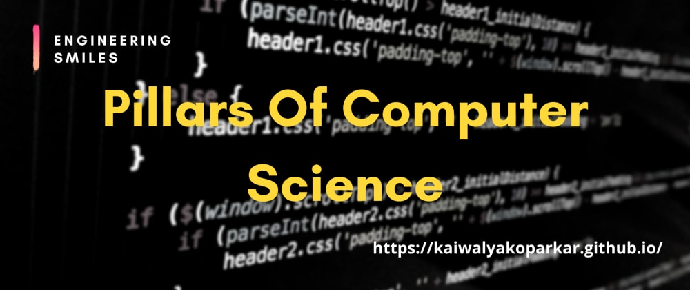 Cover image for 🚩Pillars Of Computer Science🚩