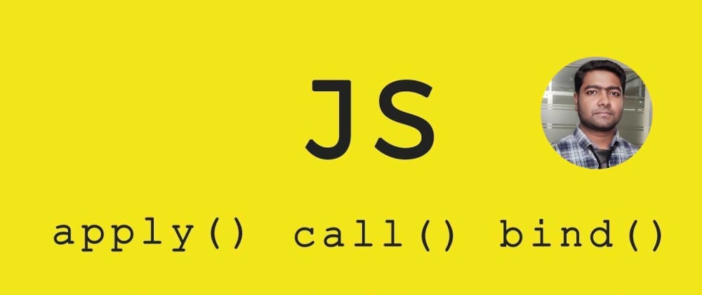 Cover image for 'this' keyword in JavaScript simple explanation with call(), apply(), bind()