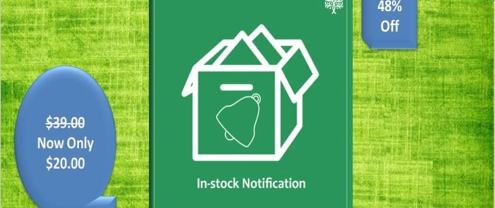 Cover image for How the Opencart Stock Notifications extension notify customers?