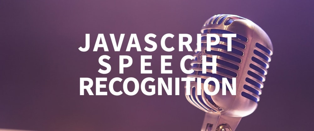 Cover image for Voice controlled ToDo List: JavaScript Speech Recognition