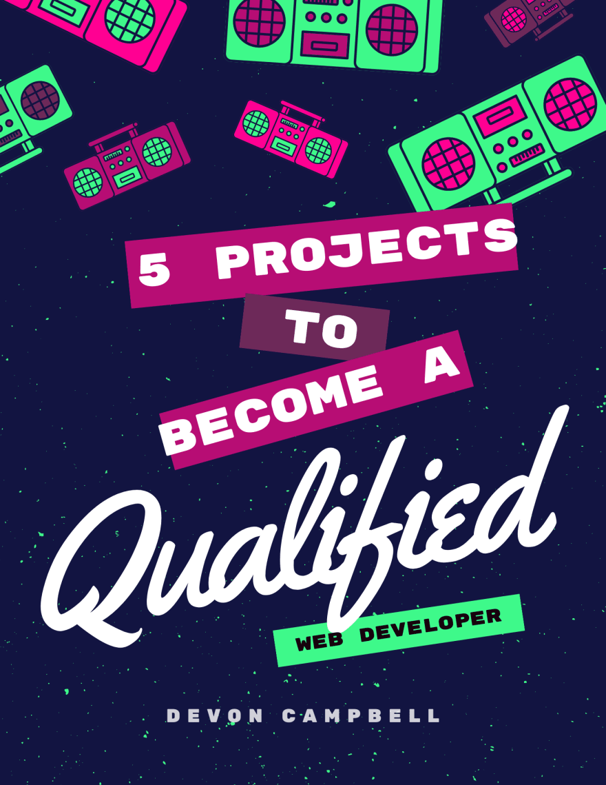 5 Projects to Become Qualified as a Web Developer cover
