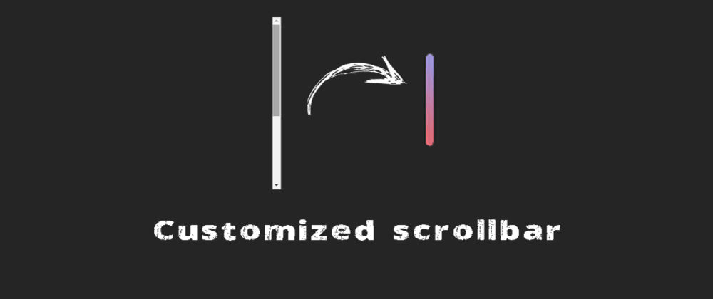 Cover image for Customize the scrollbar on a website