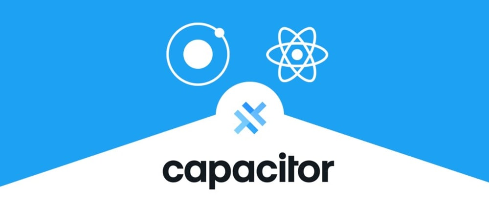 Cover image for How to make Ionic apps in React Using Capacitor