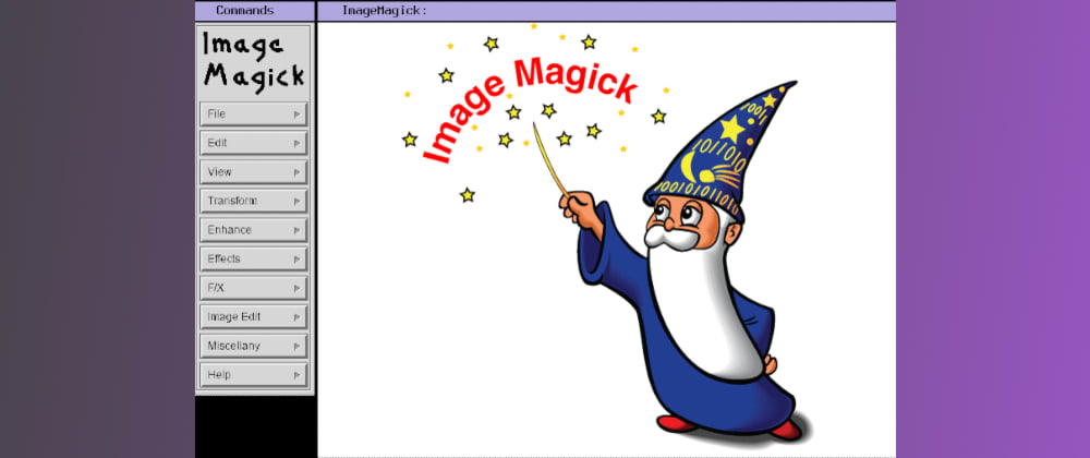 Cover image for Fun with ImageMagick