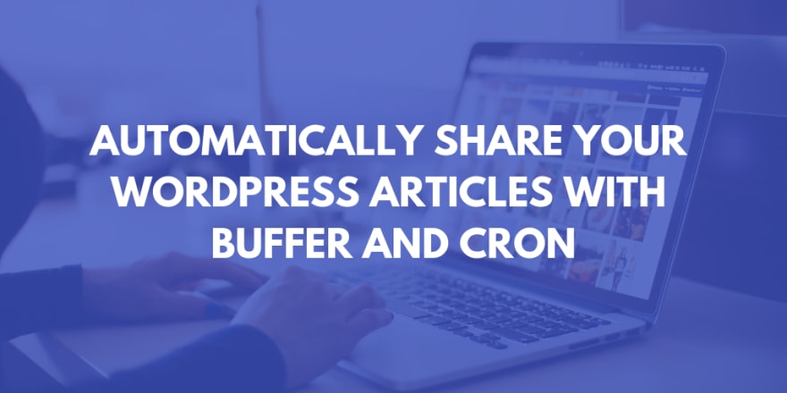 How to Automatically Share Your Wordpress Articles with