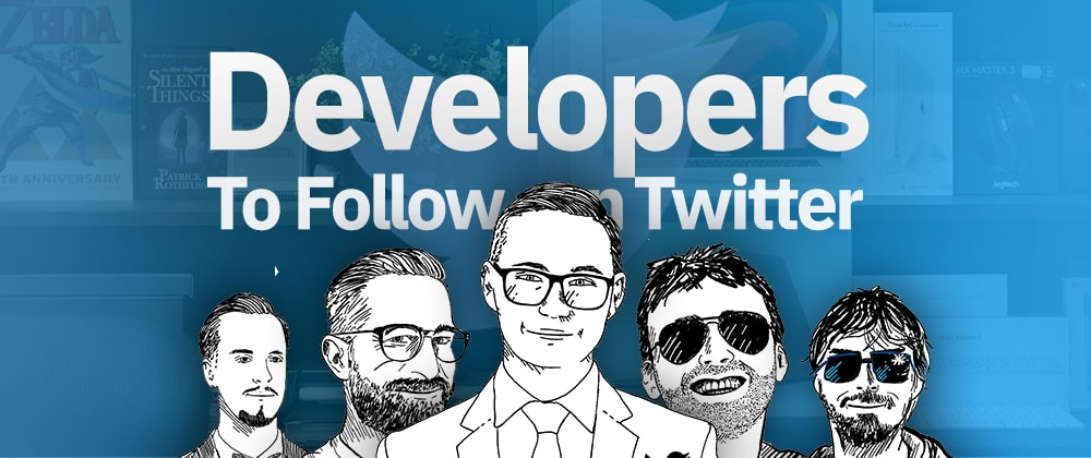 Cover image for 14 Developers to Follow on Twitter