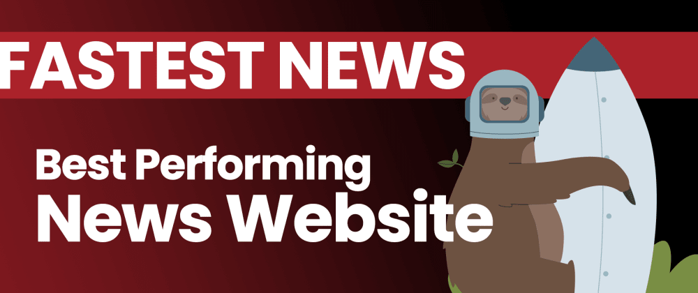 Cover image for Fastest News: Best Performing News Website