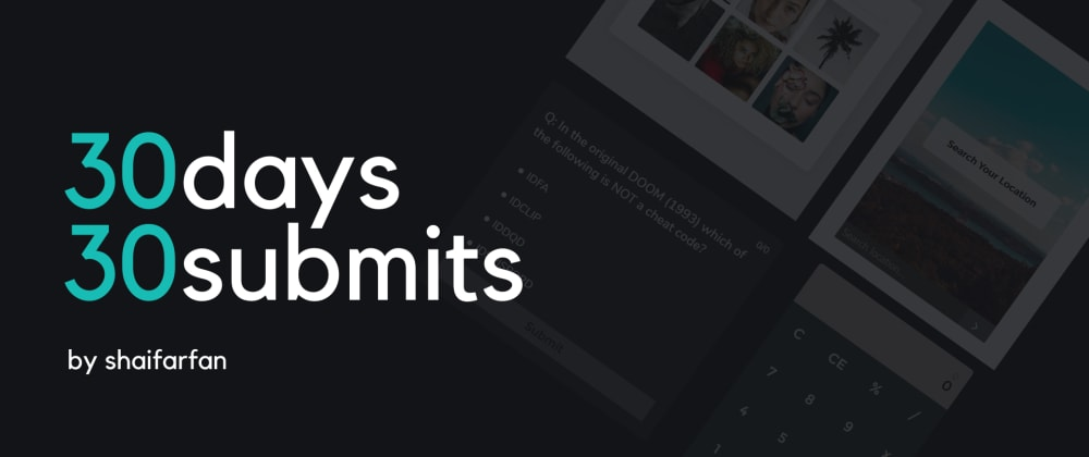 Cover image for 30days30submits (HTML, CSS, JS)