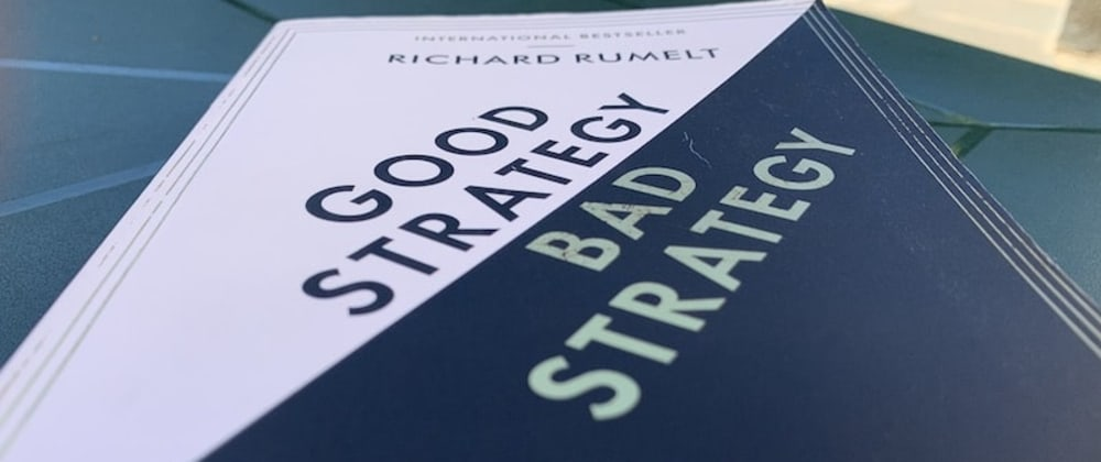 Cover image for Book notes: Good Strategy, Bad Strategy