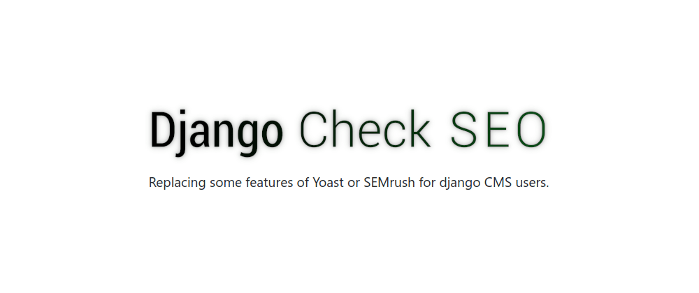 Cover image for Django check SEO - A cool django/django-cms plugin