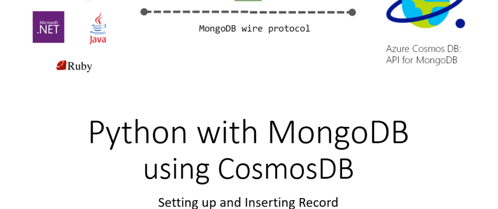 Cover image for Using Python for MongoDB in Azure CosmosDB