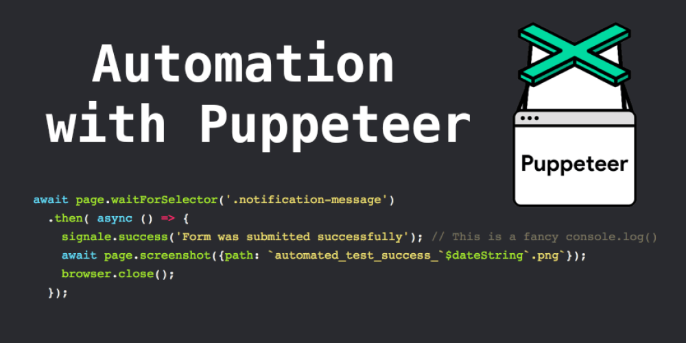 Front End Development automation with Puppeteer  Part 1