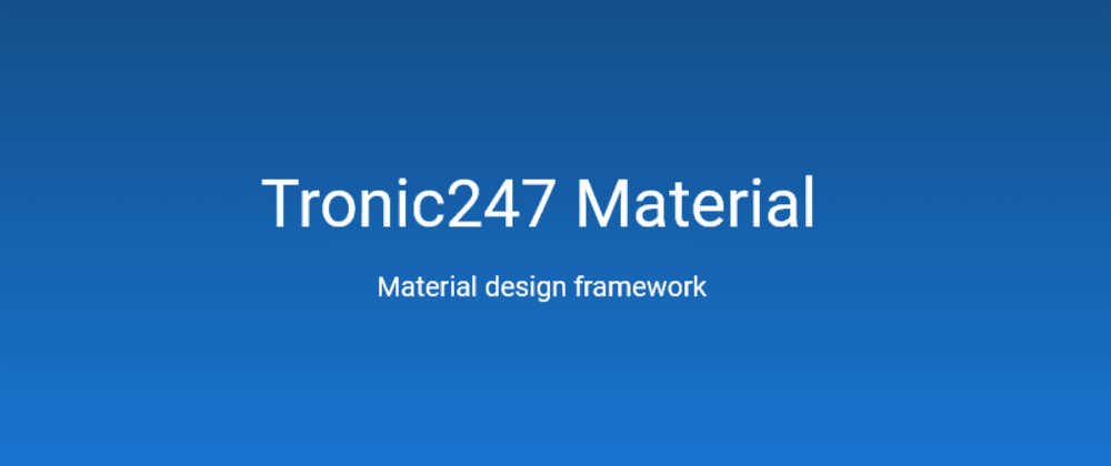 Cover image for A little introduction about Tronic247 Material